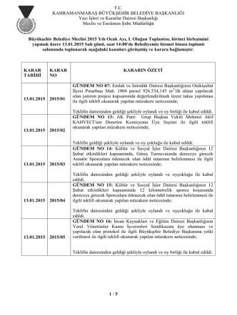 13.01.2015 Tarihli 1. Birleşimine ait karar özeti için tıklayınız