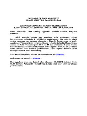 Bursa Bölge İdare Mahkemesi Sözleşmeli Zabıt Katipliği Uygulama