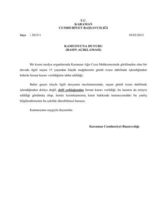 Basın yayın organlarında çıkan haberlerle ilgili Karaman Cumhuriyet