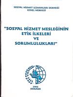 Sosyal Hizmet Mesleğinin Etik İlkeleri ve Sorumlulukları. Ankara