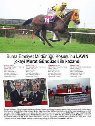 Bursa Emniyet Müdürlüğü Koşusu`nu LAVIN jokeyi Murat