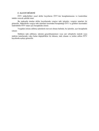 C- KAYIT DÜZENİ ÖTV mükellefleri yasal defter kayıtlarını ÖTV`nin