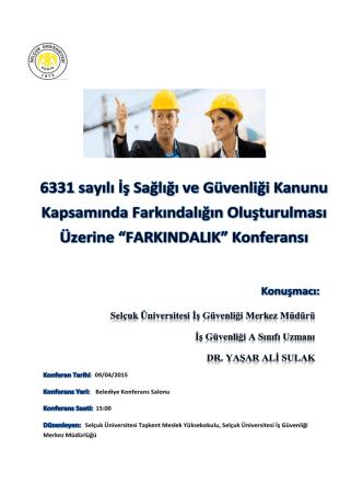 : 09/04/2015 Belediye Konferans Salonu 15:00 Selçuk Üniversitesi