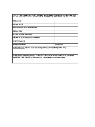 16 nisan 2015 tarihli sgk itiraz komisyon raporu için tıklayınız