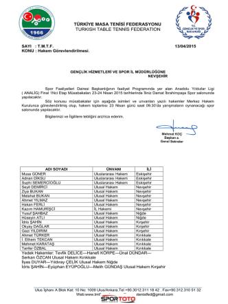 23-24 Nisan 2015 ANA-LİG Final 1.Etap Müsabakaları (Nevşehir)