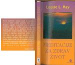 Louise L.Hay - Meditacije za zdrav zivot.pdf