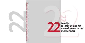 22 Lekcije za komuniciranje u međunarodnom marketingu
