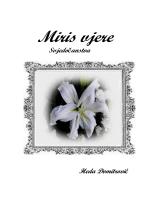 Miris vjere † by. Heda Domitrović