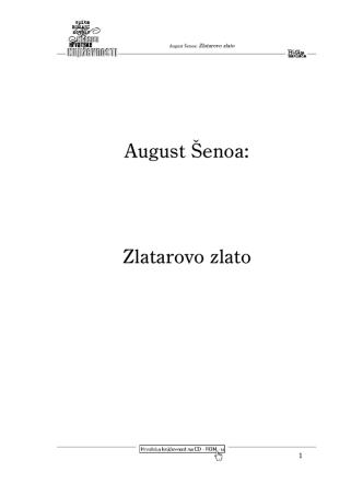 August Šenoa – Zlatarovo zlato