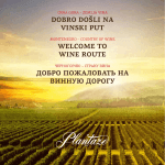 dobro došli na vinski put welcome to wine route добро пожаловать