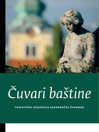 Cuvari bastine - Turistička zajednica Zagrebačke županije