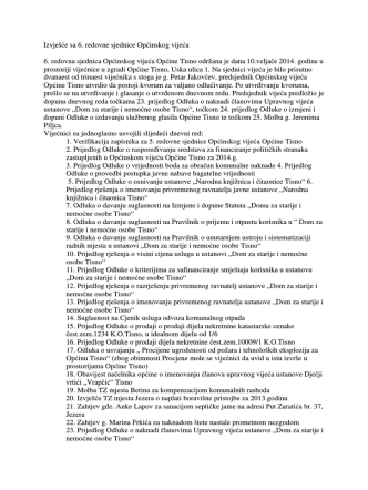 6 redovna sjednica: Izvješće