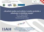 """""""Rezultati analize na kvalitetu i ostatke pesticida u jabukama iz"""