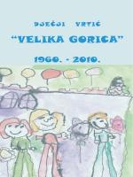Monografija: Dječji vrtić Velika Gorica 1960.