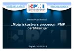 """""""Moja iskustva s procesom PMP """"Moja iskustva s procesom PMP"""