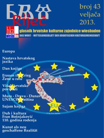 broj 43 veljača 2013. - Riječ - Hrvatska kulturna zajednica Wiesbaden