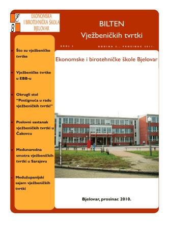 BILTEN Vježbeničkih tvrtki - Ekonomska i birotehnička škola Bjelovar