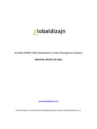 (Globaladmin Content Management System) KRATKE UPUTE ZA