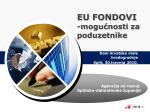 """Prezentacija """"EU fondovi-mogućnosti za poduzetnike"""""""