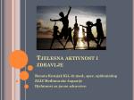 Tjelesna aktivnost i zdravlje - Zavod za javno zdravstvo Međimurske