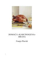 DOMAĆA «KARCINOGENA» HRANA Franjo Plavšić