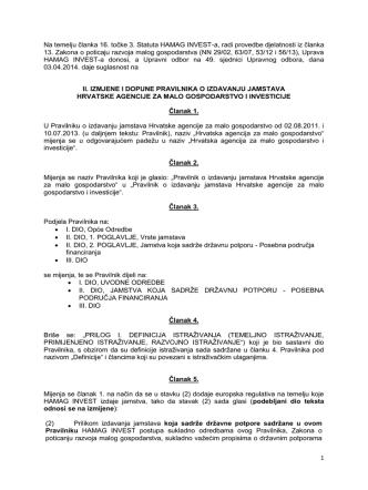 1 Na temelju članka 16. točke 3. Statuta HAMAG INVEST