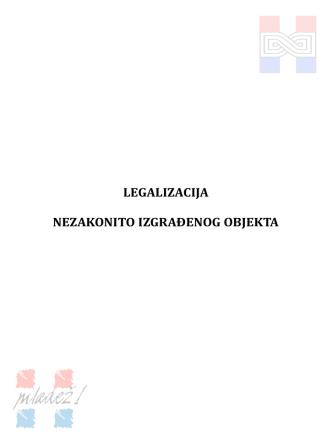 BROŠURA ZA LEGALIZACIJU OBJEKATA(u pdf.formatu)