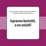 Brošura Ispravno koristiti, a ne ovisiti