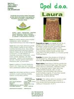 Laura ima srednje zahtjeve prema zemljištu i snabdjevanju vodom