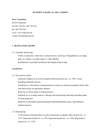 1 IZVJEŠĆE O RADU ZA 2012. GODINU Dvor Trakošćan 42254
