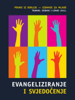 EVANGELIZIRANJE I SVJEDO»ENJE