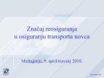 Značaj reosiguranja u osiguranju transporta novca