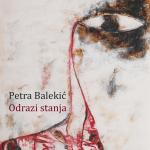 Petra Balekić - Odraz stanja
