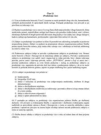 Član 13. (Produženje vize) (1) Viza za kratkoročni boravak (Viza C