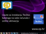 Čestitamo, uspješno ste instalirali i aktivirali vaš TecDoc katalog!