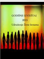 GODIŠNJI IZVJEŠTAJ 2013 Udruženje Žene ženama