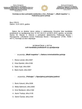 Broj: 278/15 Datum: 12.01.2015. godine Nakon što je direktor donio