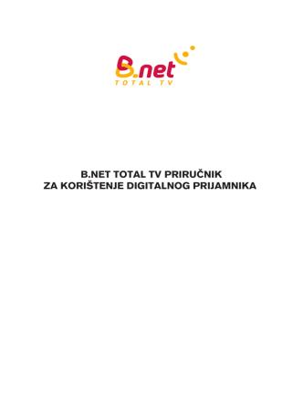 B.NET TOTAL TV PRIRUČNIK ZA KORIŠTENJE - ELIS-ZG