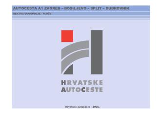 AC A1 Zagreb-Bosiljevo-Split-Dubrovnik
