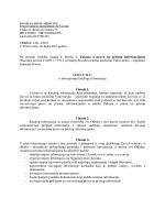 Na temelju odredbe članka 4. Stavka 3. Zakona o pravu na pristup