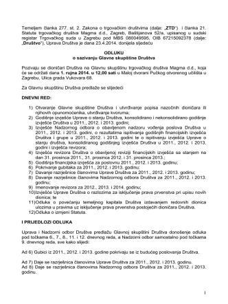 1 Temeljem članka 277. st. 2. Zakona o trgovačkim društvima (dalje