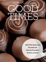 ARCOTEL Hotels Info Zanimljivosti Kulinarski pregled Posebne