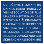 BH. FILM 2010 / 2011 - Udruženje filmskih radnika BiH / Fondacija