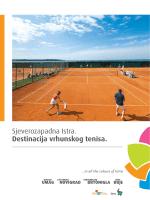 Sjeverozapadna Istra. Destinacija vrhunskog tenisa.