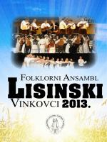 VINKOVCI 2013. - Folklorni Ansambl Lisinski
