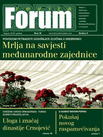 Avgust, 2010. go di ne Broj 16 www.forumbosnjaka.com Go di na V