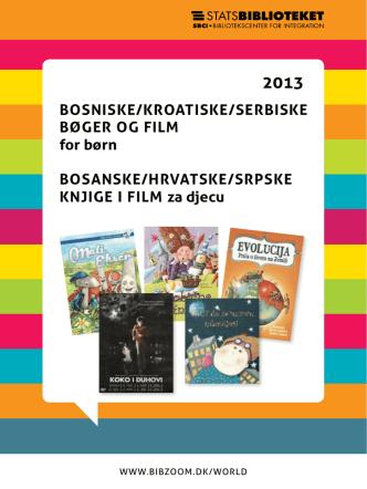 bosniske/kroaTiske/serbiske bøger og film for børn