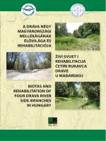 a dráva négy magyarországi mellékágának élővilága és