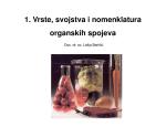 1. Vrste, svojstva i nomenklatura organskih spojeva