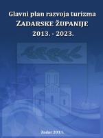 Glavni plan razvoja turizma Zadarske županije 2013.